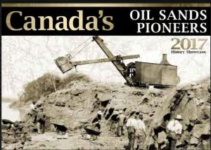 Get a copy of the 2017 calendar featuring the pioneers of the oil sands industry.